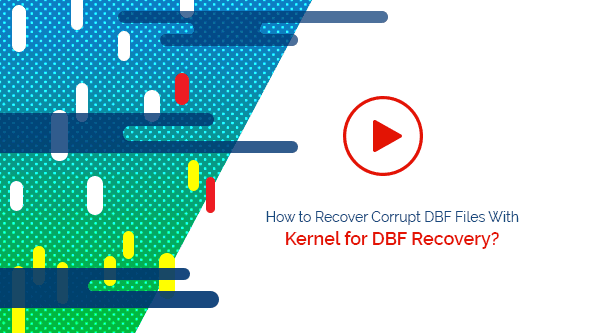 DBF Recovery Utility to Fix & Repair Corrupted & Damaged DBF
