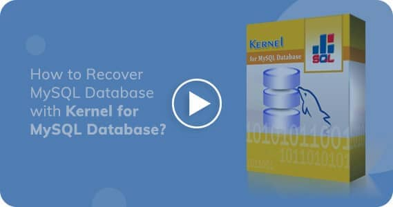 Kernel for MySQL Database Recovery