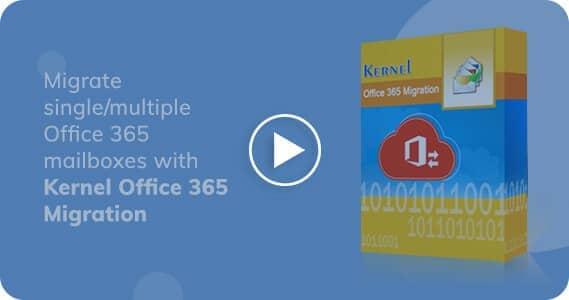 Kernel Office 365 Migration