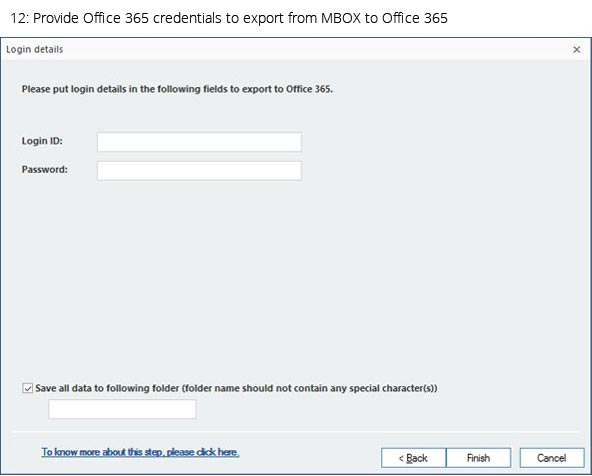 Provide Office 365 Credentials to export from MBOX to Office 365