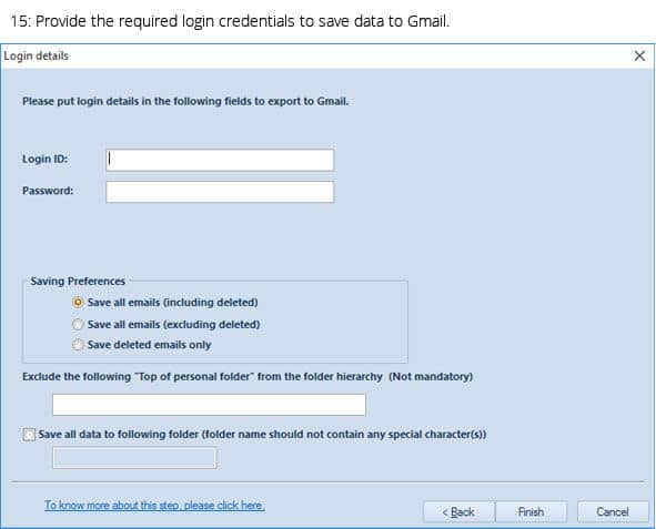 Provide the required login credentials to save data to Gmail