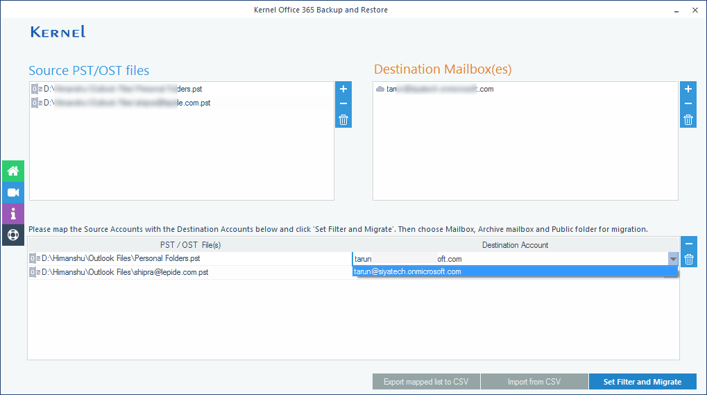 Map the PST files to Office 365 mailbox for import.